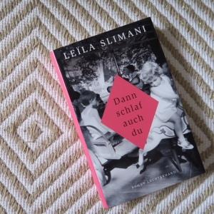 Buch von Leila Slimani: Dann schlaf auch du